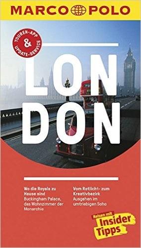 MARCO POLO Reiseführer: London - Reisen mit Insider-Tipps - Kathleen Becker [23. Auflage 2016]