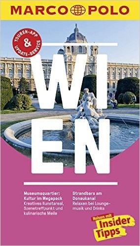 MARCO POLO Reiseführer: Wien - Reisen mit Insider-Tipps - Walter M. Weiss [19. Auflage 2016]