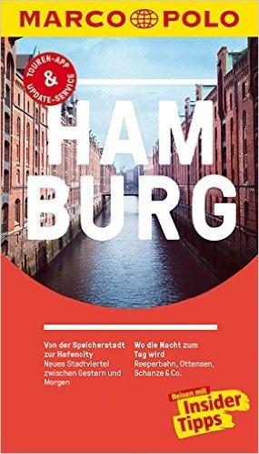 MARCO POLO Reiseführer: Hamburg - Reisen mit Insider-Tipps - Dorothea Heintze [19. Auflage 2016]