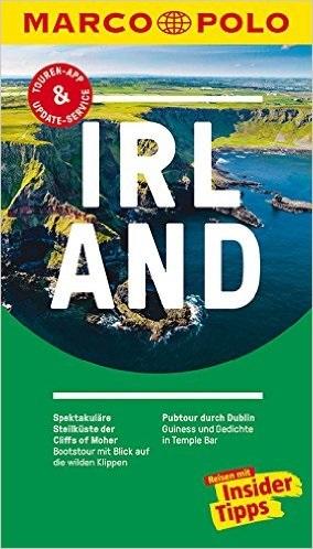 MARCO POLO Reiseführer: Irland - Reisen mit Insider-Tipps - Manfred Wöbcke [16. Auflage 2016]