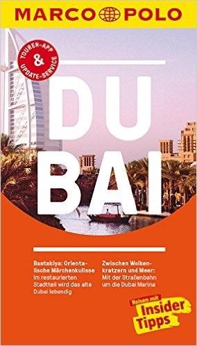 MARCO POLO Reiseführer: Dubai - Reisen mit Insider-Tipps - Manfred Wöbcke [4. Auflage 2016]