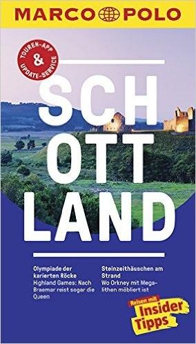 MARCO POLO Reiseführer: Schottland - Reisen mit Insider-Tipps - Martin Müller [15. Auflage 2016]