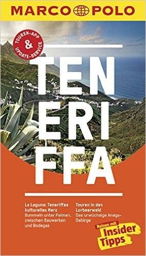 MARCO POLO Reiseführer: Teneriffa - Reisen mit Insider-Tipps - Sven Weniger [18. Auflage 2016]
