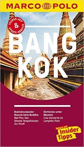 MARCO POLO Reiseführer: Bangkok - Reisen mit Insider-Tipps - Wilfried Hahn [14. Auflage 2016]