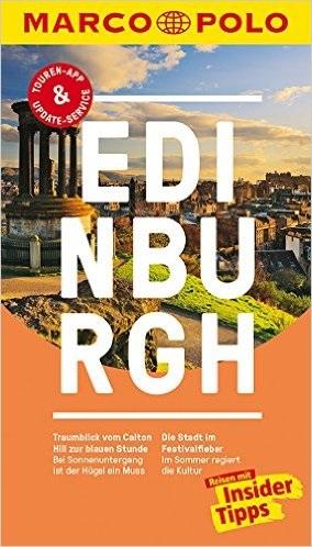 MARCO POLO Reiseführer: Edinburgh - Reisen mit Insider-Tipps - Martin Müller [4. Auflage 2016]