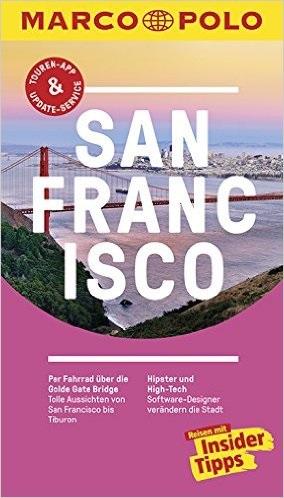 MARCO POLO Reiseführer San Francisco: Reisen mit Insider-Tipps - Michael Schwelien [14. Auflage 2016]