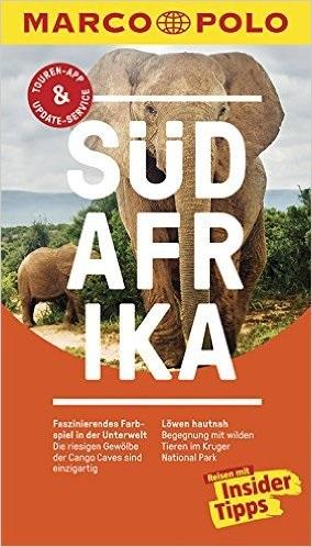 MARCO POLO Reiseführer: Südafrika - Reisen mit Insider-Tipps - Dagmar Schumacher [14. Auflage 2016]
