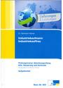 Industriekaufmann / Industriekauffrau:  Prüfungstrainer Abschlussprüfung - Kfm. Steuerung und Kontrolle - Aufgabenteil & Lösungsteil - Reinhard Hübner [2 Bände, Broschiert, 12. Auflage 2014]