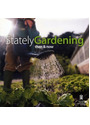 Then and Now: Stately Gardening - The Changing Role of the Gardner - Clive Dickinson [Hardcover]