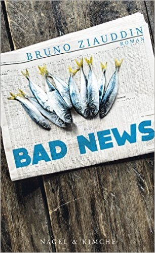 Bad News - Bruno Ziauddin