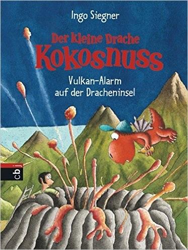 Die Abenteuer des kleinen Drachen Kokosnuss: Band 24 - Vulkan-Alarm auf der Dracheninsel - Ingo Siegner