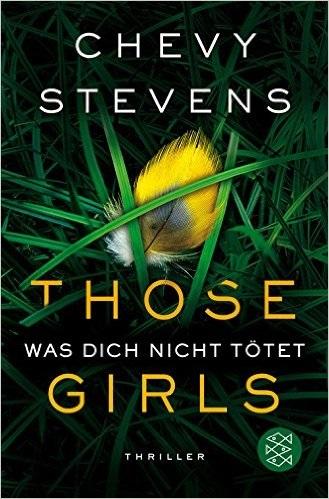 Those Girls - Was dich nicht tötet - Chevy Stevens