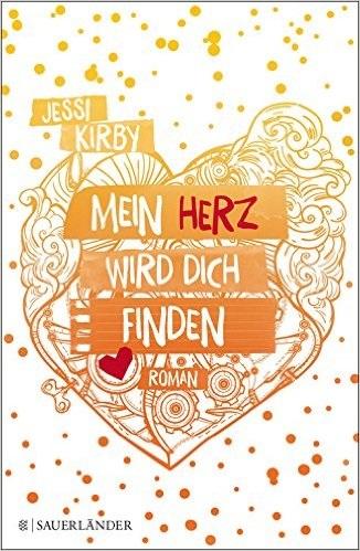 Mein Herz wird dich finden - Jessi Kirby
