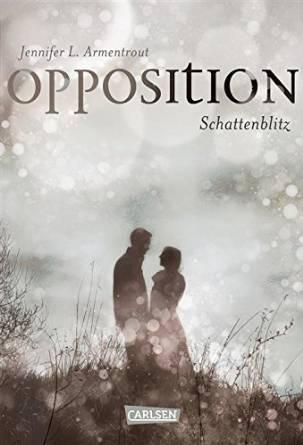 Obsidian: Band 5: Opposition - Schattenblitz - Jennifer L. Armentrout