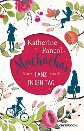 Muchachas: Band 1 - Tanz in den Tag - Tanz in d...