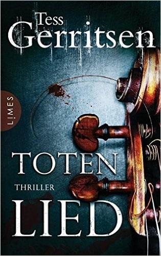 Totenlied - Tess Gerritsen