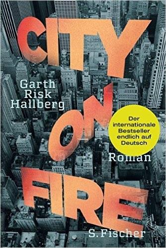City on Fire - Garth Risk Hallberg