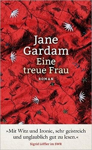 Eine treue Frau - Jane Gardam