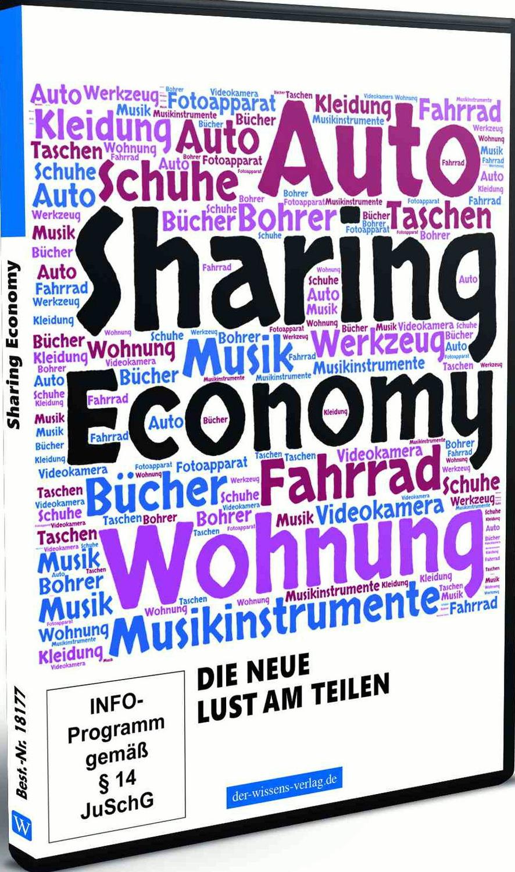 Sharing Economy - Die neue Lust am Teilen
