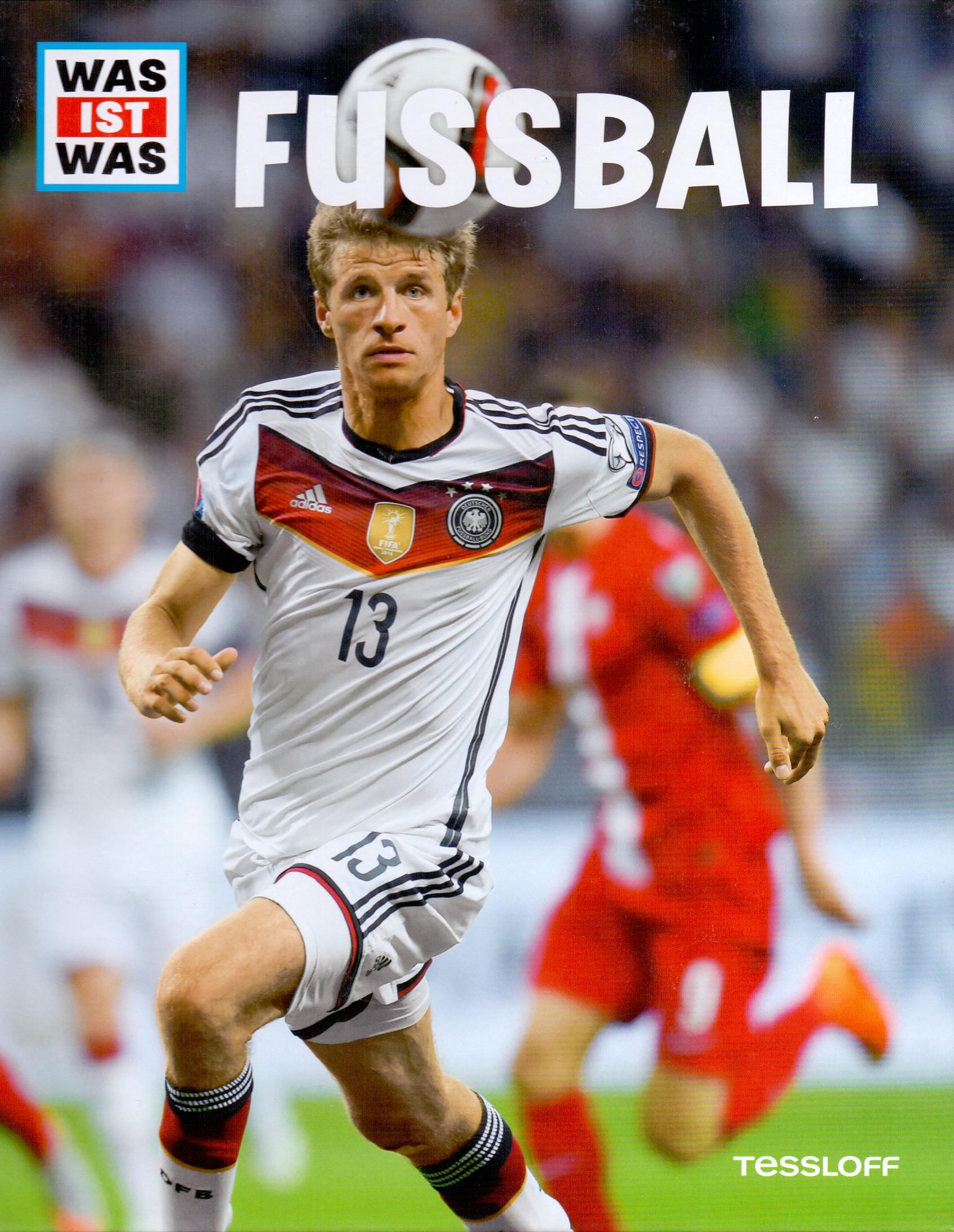 Was ist was Fußball: Mit EM-Spielplan, Fotos, I...