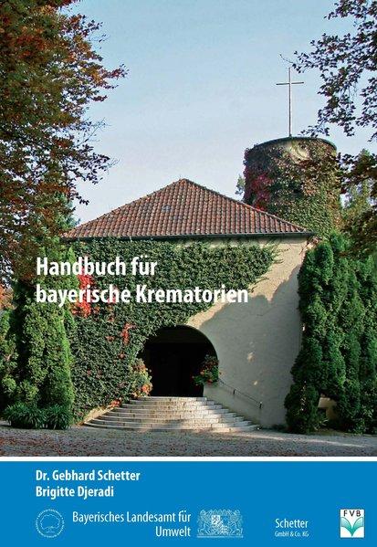 Handbuch für bayerische Krematorien - Brigitte Djeradi [Broschiert]