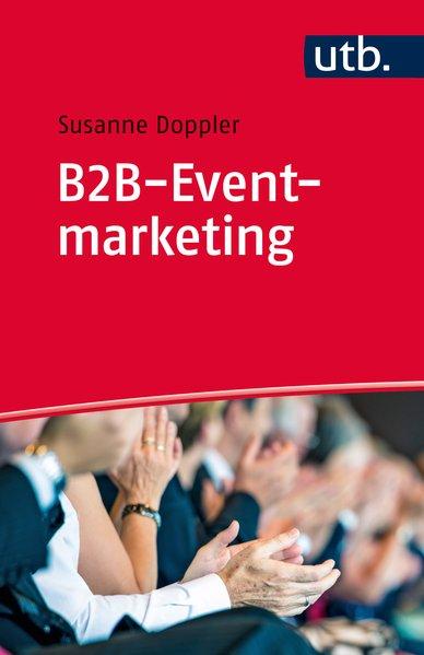 B2B-Eventmarketing - Susanne Doppler [Broschiert]