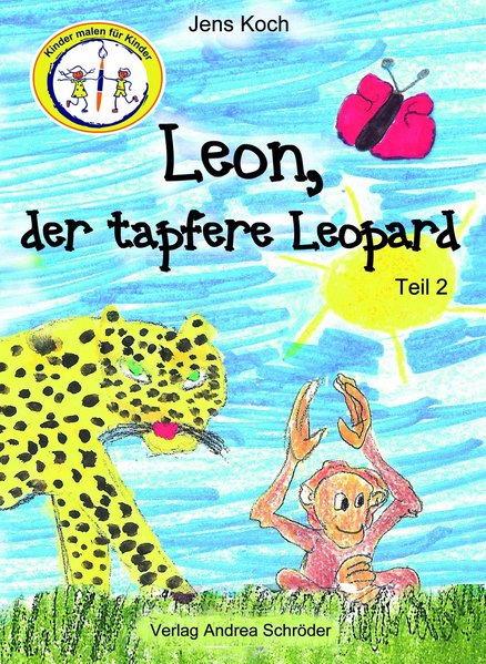 Leon, der tapfere Leopard. Teil 2 - Jens Koch [...