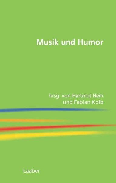 Musik und Humor. Wolfram Steinbeck zum 60. Gebu...