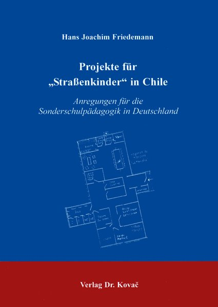 Projekte für Strassenkinder in Chile. Anregunge...