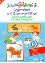 LernSpielZwerge: Gegensätze und Zusammenhänge - Rätsel und Übungen für den Kindergarten [Broschiert]