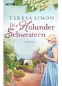 'Die Holunderschwestern - Teresa Simon'