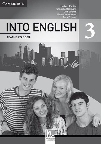 INTO ENGLISH 3 Teacher´s Book - Christian Holzm...