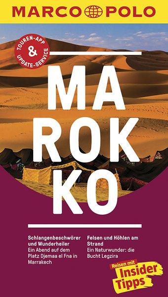 MARCO POLO Reiseführer Marokko. Reisen mit Insi...