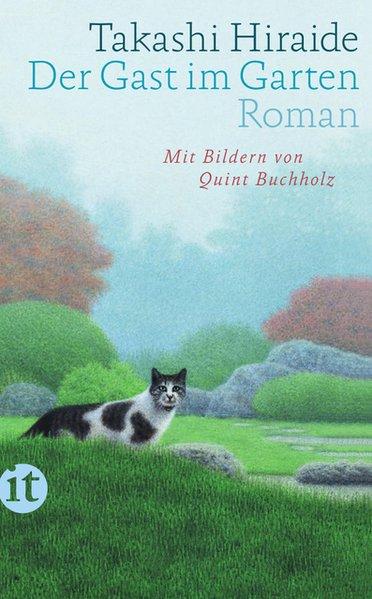 Der Gast im Garten. Roman - Takashi Hiraide [Ta...