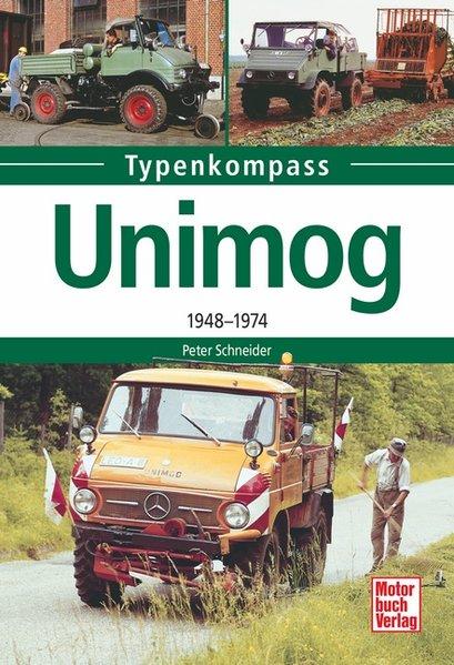 Unimog. 1948-1974 - Peter Schneider [Taschenbuch]