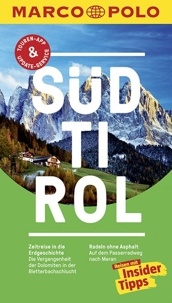 MARCO POLO Reiseführer Südtirol. Reisen mit Ins...