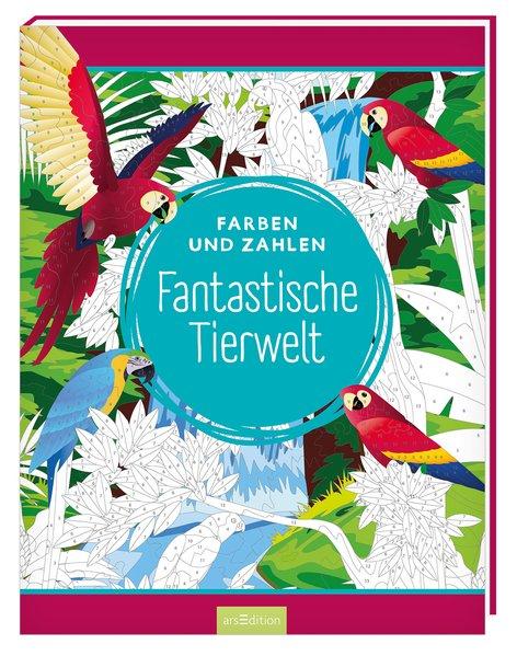Farben und Zahlen - Fantastische Tierwelt[Tasch...