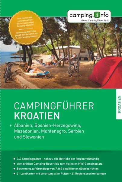 Campingführer Kroatien. + Albanien, Bosnien-Her...