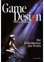 Game Design: zweite Ausgabe - Die Geheimnisse der Profis - Marc Saltzmann [Broschiert]