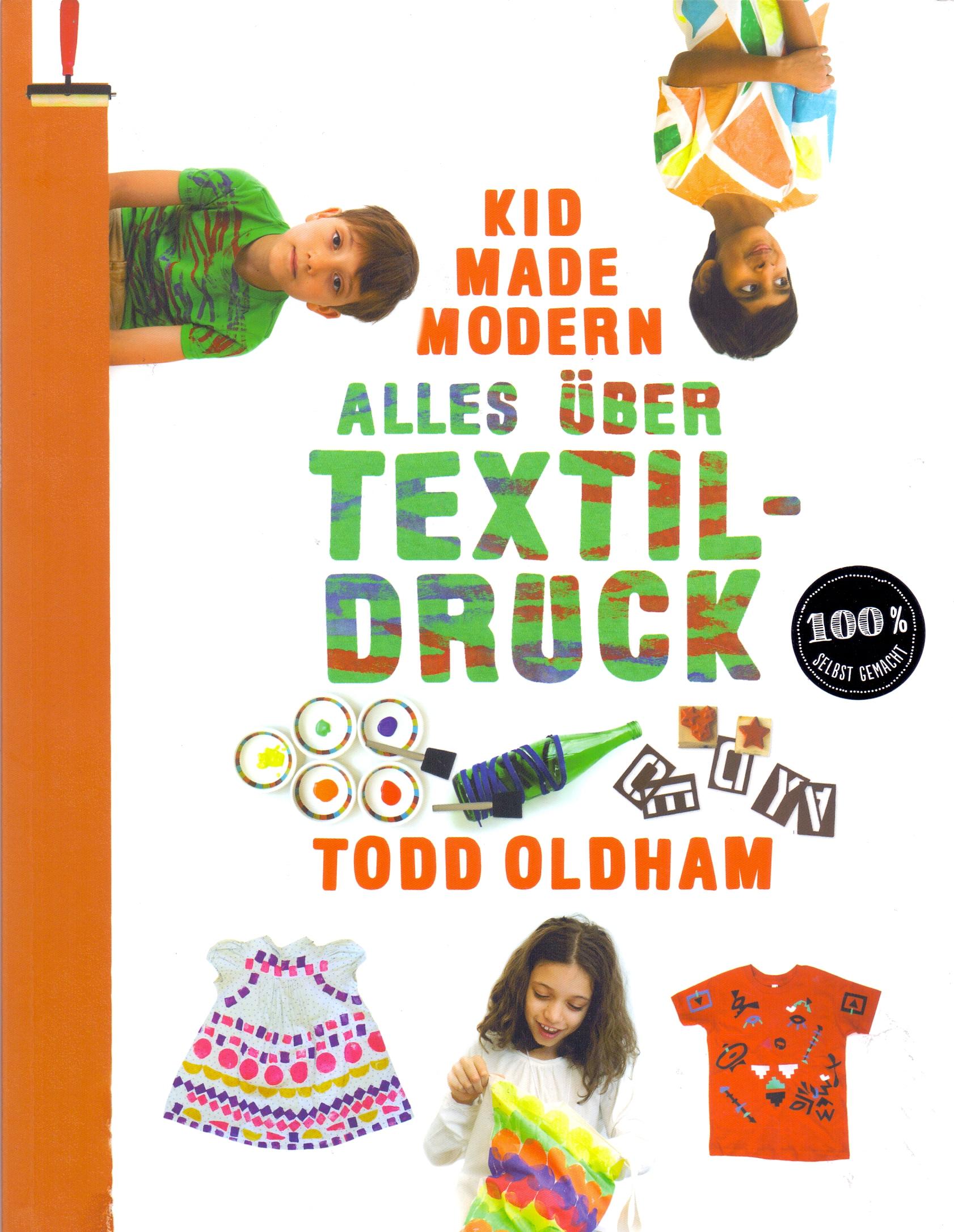 Kid Made Modern - Alles über Textildruck - Todd...