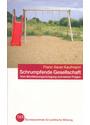 Schrumpfende Gesellschaft - Vom Bevölkerungsrückgang und seine Folgen - Franz-Xaver Kaufmann [Taschenbuch]