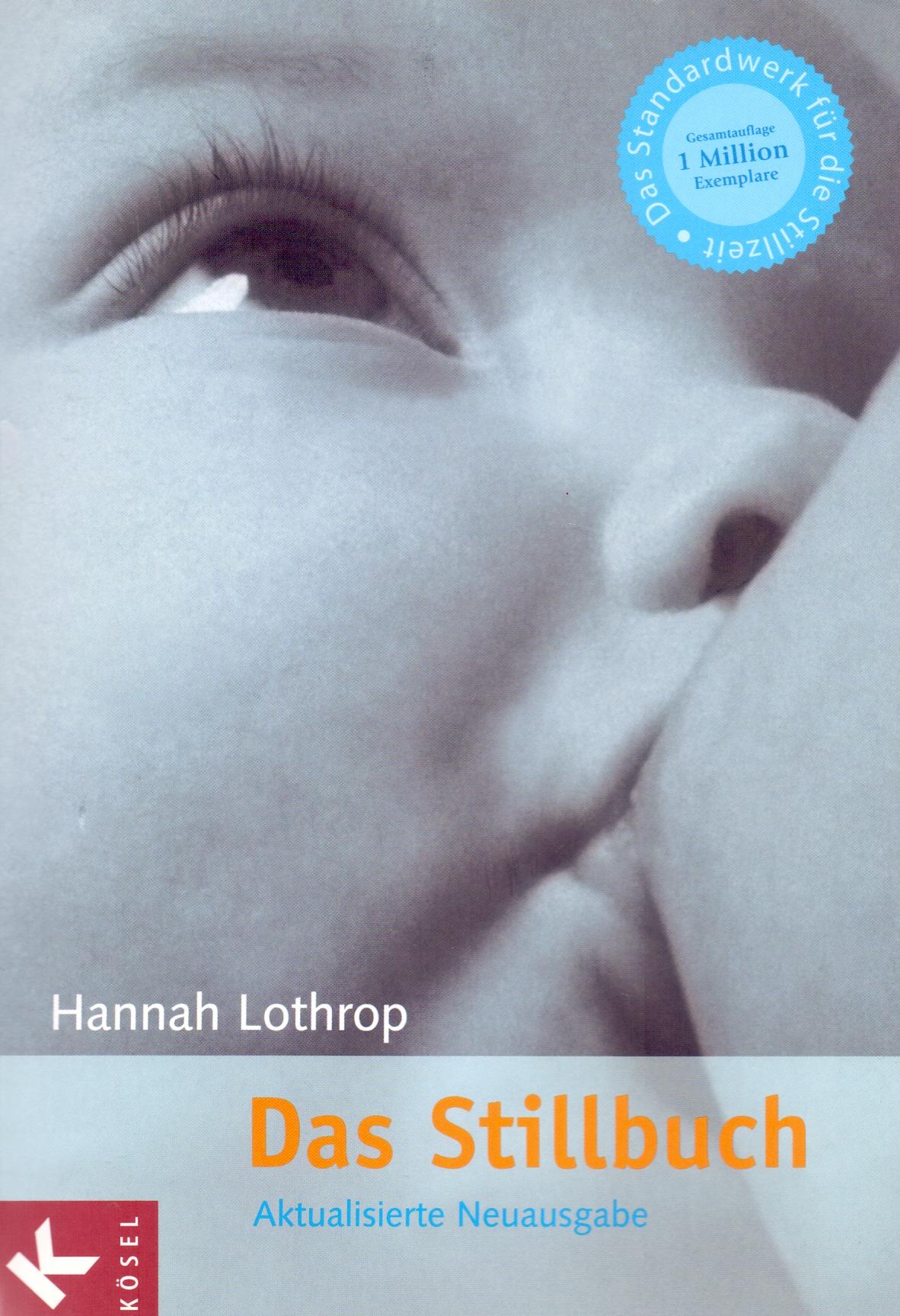 Das Stillbuch - Hannah Lothrop [Taschenbuch, 31...