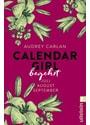 Calendar Girl - Begehrt. Juli/August/September - Audrey Carlan [Taschenbuch]