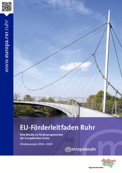 EU-Förderleitfaden Ruhr. eine Brücke zu Förderp...