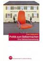 Politik zum Selbermachen: Band 1179 - Eine Gebrauchsanweisung - Eva Leipprand [Taschenbuch]