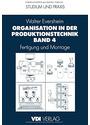 Organisation in der Produktionstechnik: Band 4 - Fertigung und Montage - Walter Eversheim [2. Auflage 1989, Gebundene Ausgabe]
