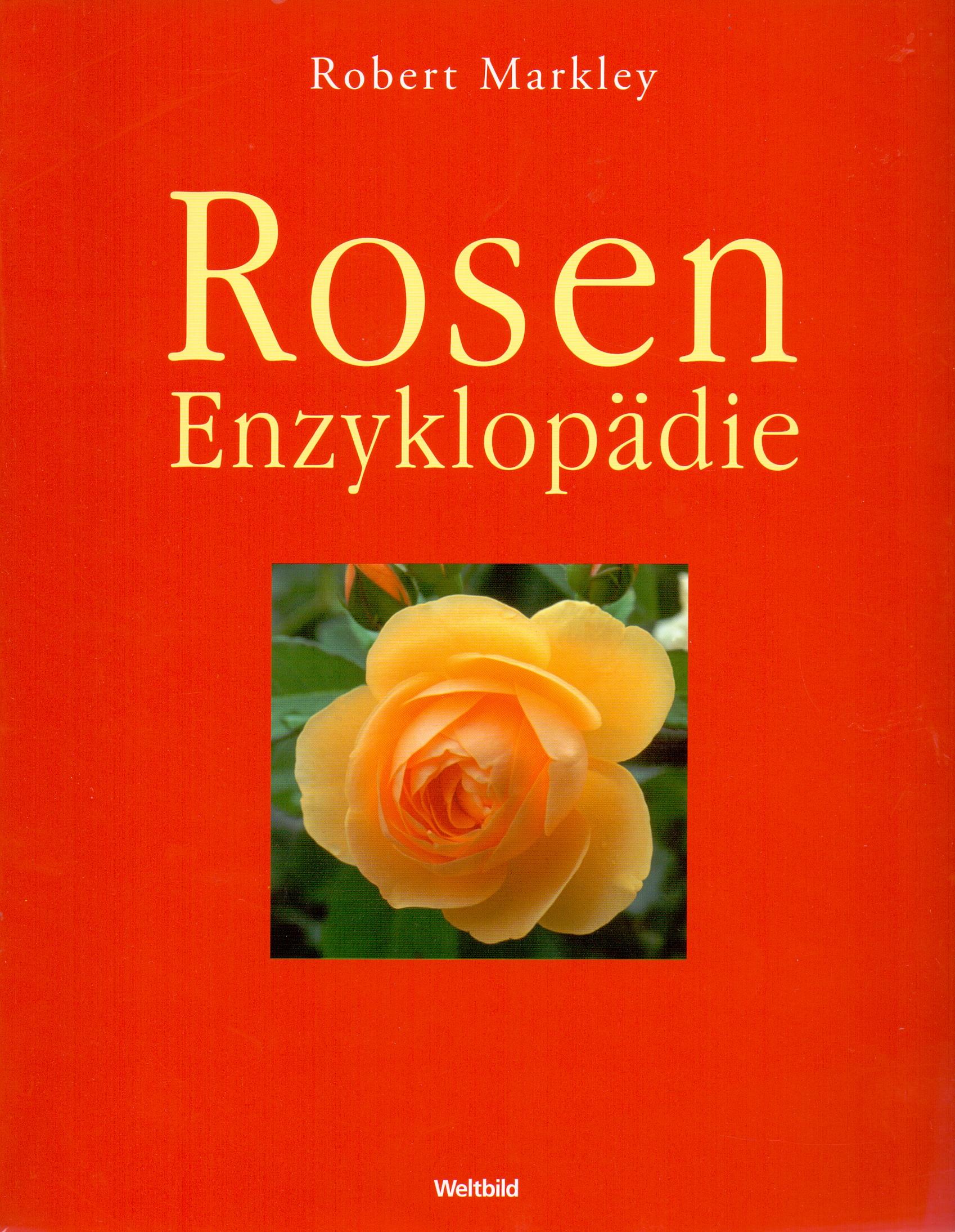 Rosen Enzyklopädie - Robert Markley [Broschiert...