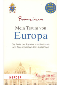 Mein Traum von Europa - Björn Siller [Taschenbuch]