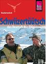 Kauderwelsch: Band 71 - Schwiizertüütsch - Das Deutsch der Eidgenossen - Isabelle Imhof [14. Auflage, Broschiert]