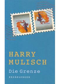 Die Grenze - Harry Mulisch [Taschenbuch]
